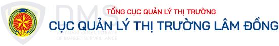 Cục Quản lý thị trường tỉnh Lâm Đồng ban hành Kế hoạch kiểm tra định kỳ năm 2021